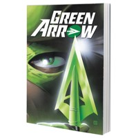 GREEN ARROW BY KEVIN SMITH TP - Kevin Smith