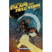 ESCAPE FROM NEW YORK TP VOL 02 - Christopher Sebela