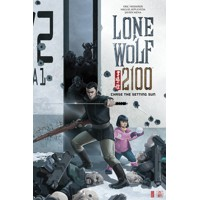 LONE WOLF 2100 CHASE THE SETTING SUN TP (MR) - Eric Heisserer