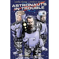 ASTRONAUTS IN TROUBLE TP - Larry Young