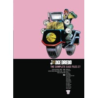 JUDGE DREDD: THE COMPLETE CASE FILES TP VOL 27 - John Wagner