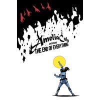 AMELIA COLE VERSUS END OF EVERYTHING GN - Adam P. Knave, D.J. Kirkbride
