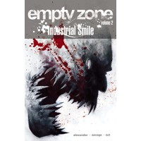EMPTY ZONE TP VOL 02 INDUSTRIAL SMILE (MR) - Jason Shawn Alexander, Darragh Sa...