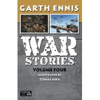 WAR STORIES TP VOL 04 (MR) - Garth Ennis