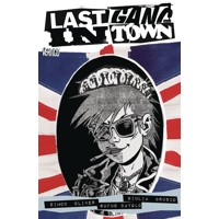 LAST GANG IN TOWN TP (MR) - Ben Oliver