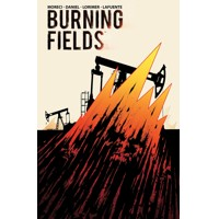 BURNING FIELDS TP - Michael Moreci, Tim Daniel