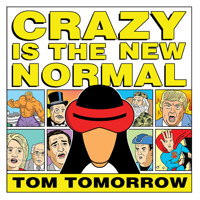 CRAZY IS NEW NORMAL TOM TOMORROW TP - Twomorrow
