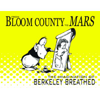 BLOOM COUNTY TO MARS IMAGINATION OF BERKELEY BREATHED SC - Breathed