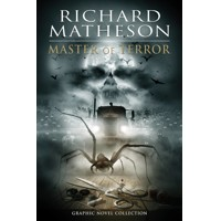 RICHARD MATHESON MASTER OF TERROR COLLECTION GN - Adams, Ryall, Niles, Edginton