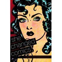CBLDF PRESENTS SHE CHANGED COMICS TP - Various