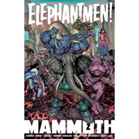 ELEPHANTMEN MAMMOTH TP VOL 02 (MR) - Richard Starkings
