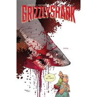 GRIZZLY SHARK TP VOL 01 (MR) - Ryan Ottley