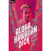 HAWAIIAN DICK TP VOL 04 ALOHA HAWAIIAN DICK (MR)