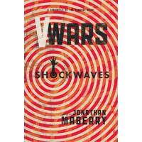 V-WARS SHOCKWAVES TP - Jonathan Maberry, John Dixon