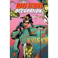 MARS ATTACKS OCCUPATION TP - John Layman