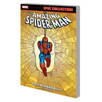 AMAZING SPIDER-MAN EPIC COLLECTION GREAT RESPONSIBILITY TP - Stan Lee, Steve D...