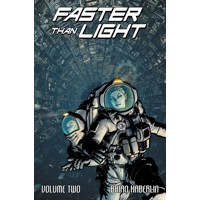 FASTER THAN LIGHT TP VOL 02 - Brian Haberlin