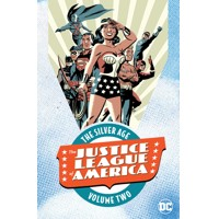 JUSTICE LEAGUE OF AMERICA THE SILVER AGE TP VOL 02 - Gardner Fox