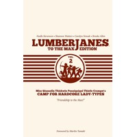 LUMBERJANES TO MAX ED HC VOL 02 -  Shannon Watters