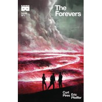 THE FOREVERS #1 -  Curt Pires