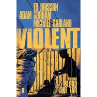 VIOLENT TP VOL 01 BLOOD LIKE TAR - Ed Brisson