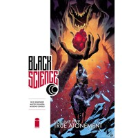 BLACK SCIENCE TP VOL 05 TRUE ATONEMENT - Rick Remender