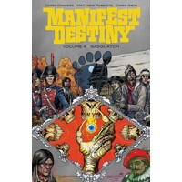 MANIFEST DESTINY TP VOL 04 SASQUATCH -Chris Dingess