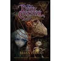 JIM HENSONS DARK CRYSTAL TP VOL 03 CREATION MYTHS -  Brian Froud, Matthew Dow ...