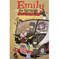 EMILY AND THE STRANGERS HC VOL 03 ROAD TO NOWHERE TOUR - Rob Reger, Mariah Hue...