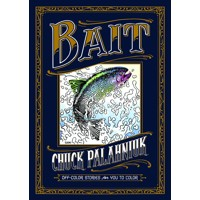 BAIT HC OFF COLOR STORIES FOR YOU TO COLOR -  Chuck Palahniuk
