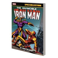 IRON MAN EPIC COLLECTION TP BY FORCE OF ARMS - Various