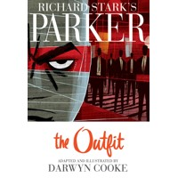 RICHARD STARKS PARKER THE OUTFIT TP -  Darwyn Cooke