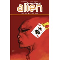 RESIDENT ALIEN TP VOL 04 THE MAN WITH NO NAME -  Peter Hogan