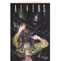 ALIENS LIFE AND DEATH TP - Dan Abnett