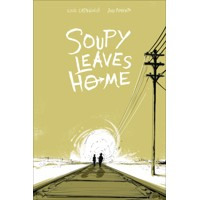 SOUPY LEAVES HOME TP - Cecil Castellucci
