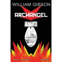 WILLIAM GIBSON ARCHANGEL HC -  William Gibson