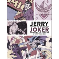 JERRY & JOKER ADVENTURES & COMIC ART HC - Jerry Robinson