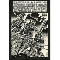 TEENAGE MUTANT NINJA TURTLES ARTISAN ED HC - Kevin Eastman, Peter Laird