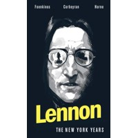 LENNON THE NEW YORK YEARS HC - David Foenkinos, Eric Corbeyran