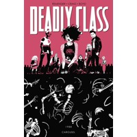 DEADLY CLASS TP VOL 05 CAROUSEL - Rick Remender