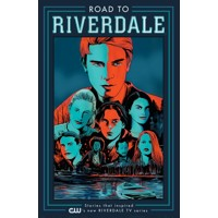 ROAD TO RIVERDALE TP VOL 01 - Mark Waid, Chip Zdarsky, Adam Hughes