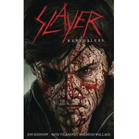 SLAYER REPENTLESS HC -  Jon Schnepp