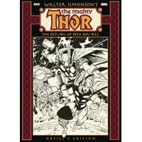 WALTER SIMONSON THOR RETURN OF BETA RAY BILL ARTIST ED HC -  Walter Simonson