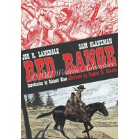 RED RANGE A WILD WESTERN ADVENTURE HC - Joe R. Lansdale