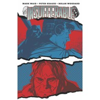 INSUFFERABLE TP VOL 01 -  Mark Waid