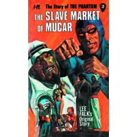 PHANTOM COMP AVON NOVELS VOL 02 SLAVE MARKET OF MUCAR - Lee Falk