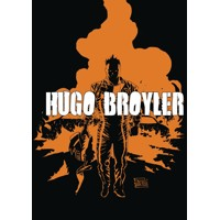 HUGO BROYLER GN VOL 01 -  Mike Kennedy