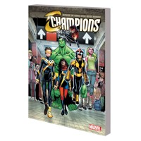 CHAMPIONS TP VOL 01 CHANGE WORLD - Mark Waid