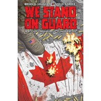 WE STAND ON GUARD TP - Brian K. Vaughan