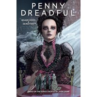 PENNY DREADFUL TP - Krysty Wilson-Cairns, Andrew Hinderaker, Chris King